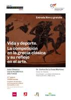 Cartel Conferencia Vida y deporte. La competición en la grecia clásica y su reflejo en el arte.