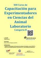 Cartel XIII Curso de Capacitación para Experimentadores en Ciencias del Animal Laboratorio. Categoría B.