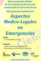 Cartel Retransmisión de la Jornada Aspectos Medico-Legales en Emergencias.