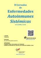III Jornadas de Enfermedades Autoinmunes Sistémicas en Castilla y León.