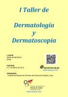 I Taller de Dermatología y Dermatoscopia para AP.