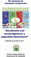 Cartel XI Jornada de Seguridad Alimentaria Eschericha coli, verotoxigénicos y seguridad alimentaria