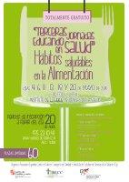 Cartel III Jornadas Educando en Salud: Hábitos Saludables en la Alimentación.