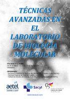 Cartel Técnicas Avanzadas en el Laboratorio de Biología Molecular.