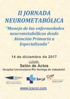 """Cartel II Jornada Neurometabólica """"Manejo de las enfermedades neurometabólicas desde Atención Primaria a Especializada""""."""