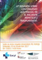 Cartel 6ª Reunión sobre Continuidad Asistencial en el Paciente Hepático y Trasplantado.