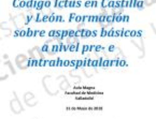 Actualización sobre Código Ictus en Castilla y León. Formación sobre aspectos básicos a nivel pre- e intrahospitalario.