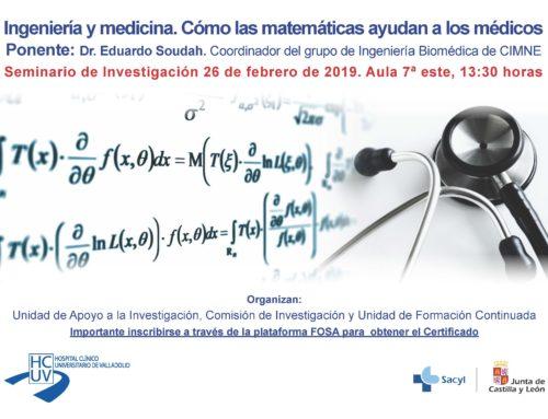 Seminario Ingeniería y medicina. Cómo las matemáticas ayudan a los médicos