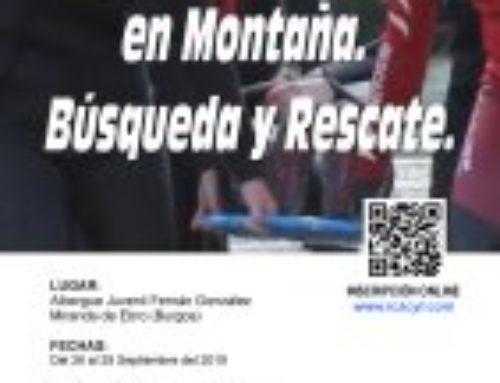 XIV Curso de Atención Sanitaria en Montaña. Búsqueda y Rescate