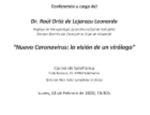 """Conferencia """"Nuevo Coronavirus: la visión de un virólogo"""""""