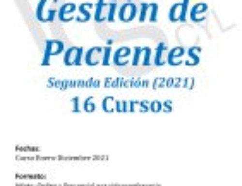 Programa de Gestión de Pacientes. Segunda Edición 2021: 16 Cursos