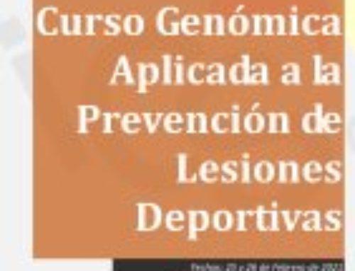 Curso Genómica Aplicada a la Prevención de Lesiones Deportivas