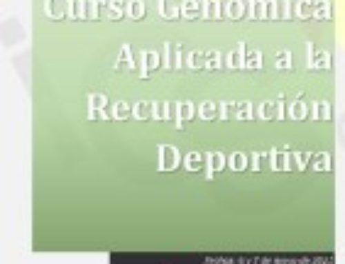 Curso Genómica Aplicada a la Recuperación Deportiva