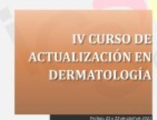 IV CURSO DE ACTUALIZACIÓN EN DERMATOLOGÍA