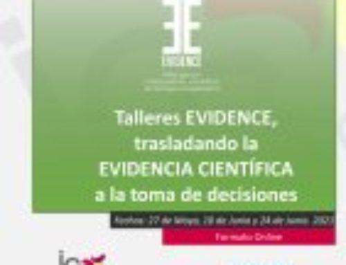Talleres EVIDENCE, trasladando la Evidencia Científica a la toma de decisiones