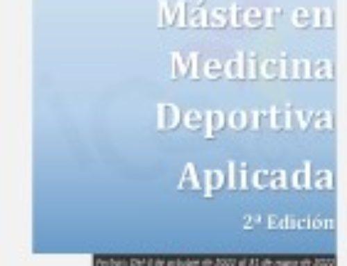 Máster en Medicina Deportiva Aplicada. 2ª Edición
