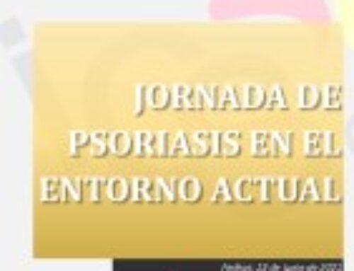 JORNADA DE PSORIASIS EN EL ENTORNO ACTUAL