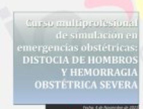 Curso Multiprofesional de Simulación en Emergencias Obstétricas: Distocia de Hombros y Hemorragia Obstétrica Severa