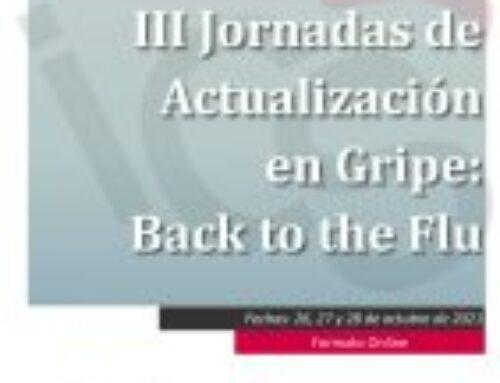 III Jornadas de Actualización en Gripe: Back to the Flu